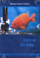 Voice of the Deep (Moody Science Classics Series) DVD