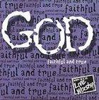 God Faithful and True CD