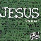 Jesus Who is He CD