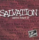Salvation Gotta Have It CD