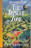The Danger Zone (#09 in Reel Kids Series)
