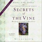 Secrets of the Vine (#02 in Breakthrough Audio Series) CD
