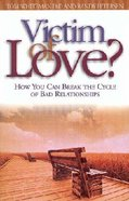 Victim of Love? Paperback
