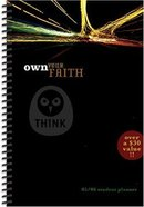 Th1Nk: Own Your Faith 2005-2006 Student Planner Spiral