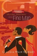 Murder, Mayhem and a Fine Man (#01 in Amanda Bell Brown Mystery Series) Paperback