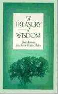 A Treasury of Wisdom Paperback