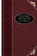 The Normal Christian Life (Deluxe Christian Classics Series) Hardback