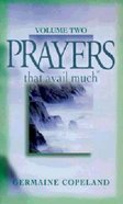 Prayers That Avail Much (Volume 2) (Prayers That Avail Much Series) Mass Market