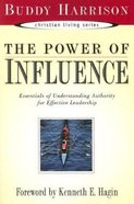 The Power of Influence Paperback