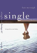 Single and Loving It! Paperback