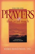 Prayers That Avail Much, Volume 1 (Prayers That Avail Much Series) eBook