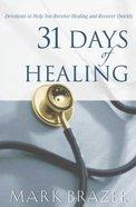 31 Days of Healing Paperback