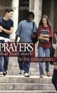 Prayers That Avail Much For the College Years (Prayers That Avail Much Series) Paperback