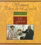 Woman, Thou Art Loosed! Cookbook (Vol 1) Hardback