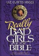 Really Bad Girls of the Bible Hardback