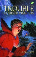 Trouble At Silver Pines Inn Paperback