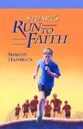 Stuart's Run to Faith (#04 in Arby Jenkins Series) Paperback
