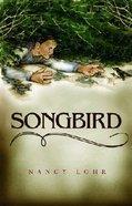 Songbird Paperback