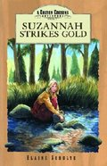 Suzannah Strikes Gold (#03 in Colton Cousins Adventures Series) Paperback