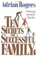 Ten Secrets For a Successful Family Paperback