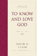Fet: To Know and Love God Paperback