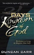 Thirty-One Days in the Kingdom of God Paperback