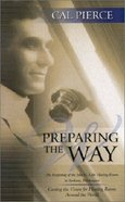 Preparing the Way Paperback