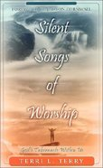 Silent Songs of Worship Paperback