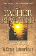 The Father Revealed Paperback