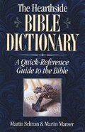 The Hearthside Bible Dictionary Paperback