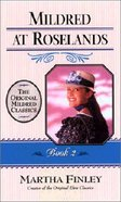 Mildred At Roselands (#02 in Mildred Keith Series) Paperback