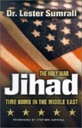Jihad: The Holy War