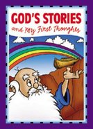 God's Stories and My First Thoughts Hardback