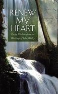 Renew My Heart Paperback