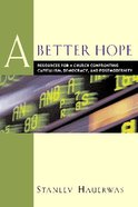 A Better Hope Paperback