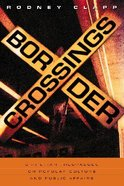 Border Crossings Paperback