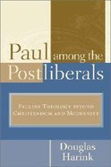 Paul Among the Postliberals Paperback