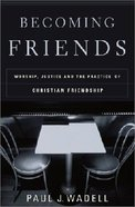 Becoming Friends Paperback