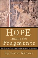 Hope Among the Fragments Paperback