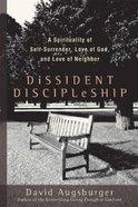 Dissident Discipleship Paperback