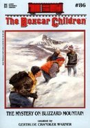 The Mystery on Blizzard Mountain (Unabridged, 2 CDS) (#086 in Boxcar Children Audio Series)