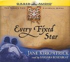 Tender Ties #02: Every Fixed Star (Unabridged, 8 Cds) CD