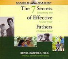 The 7 Secrets of Effective Fathers CD