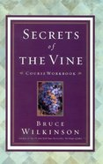 Bth #02: Secrets of the Vine (Course Workbook) (#02 in 1576739805 Series) Paperback