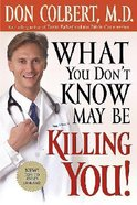 What You Don't Know May Be Killing You! Paperback
