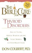 The Bible Cure For Thyroid Disorders (Bible Cure Series)