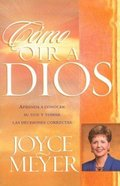 Como Oir a Dios (How To Hear From God)