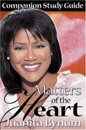 Matters of the Heart Study Guide Paperback