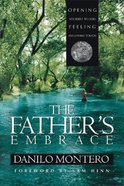 The Father's Embrace Paperback