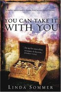 You Can Take It With You Paperback